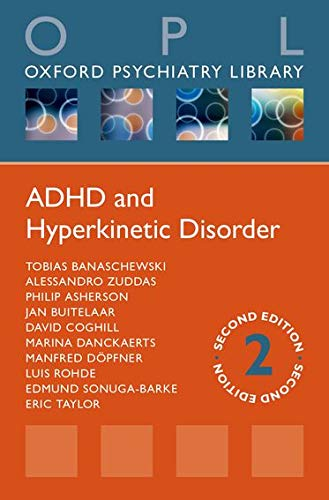 9780198724308: ADHD and Hyperkinetic Disorder (Oxford Psychiatry Library Series)