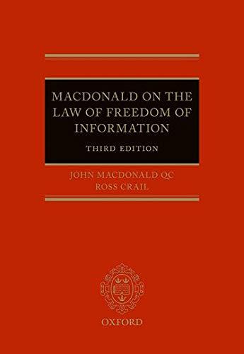 Macdonald on the Law of Freedom of Information: John Macdonald QC