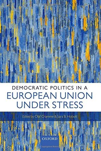 9780198724483: Democratic Politics in a European Union Under Stress