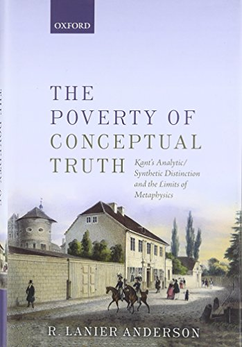9780198724575: The Poverty of Conceptual Truth: Kant's Analytic/Synthetic Distinction and the Limits of Metaphysics