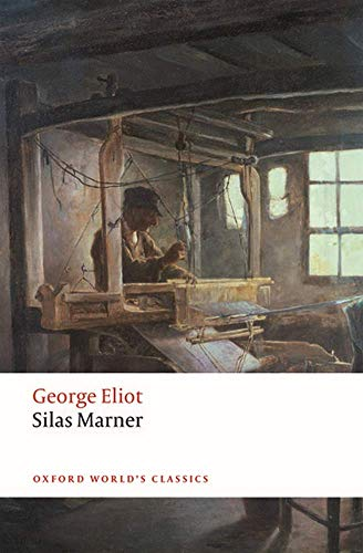 9780198724643: Silas Marner: The Weaver of Raveloe (Oxford World's Classics)