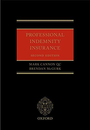 Professional Indemnity Insurance 2 Rev ed: Cannon Qc, Mark;mcgurk,