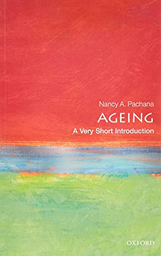 9780198725329: Ageing: A Very Short Introduction (Very Short Introductions)