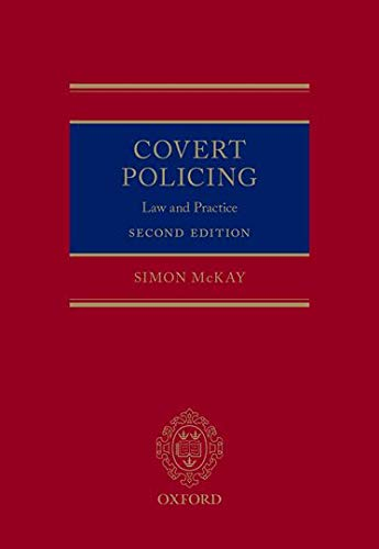 9780198725756: Covert Policing: Law and Practice