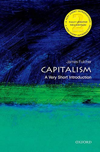 9780198726074: Capitalism: A Very Short Introduction 2/e (Very Short Introductions)