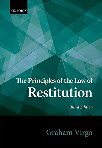 9780198726388: Principles of the Law of Restitution