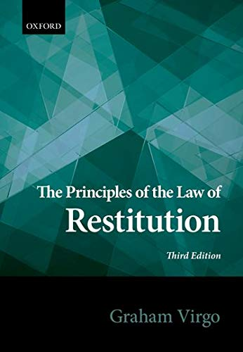9780198726395: The Principles of the Law of Restitution