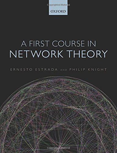 9780198726456: A First Course in Network Theory