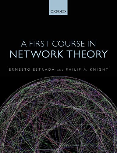 9780198726463: A First Course in Network Theory