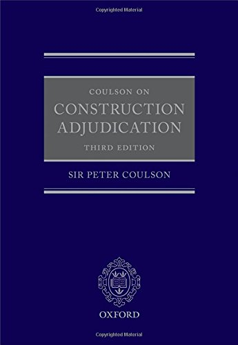 9780198726548: Coulson on Construction Adjudication