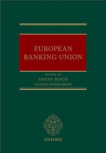 9780198727309: European Banking Union