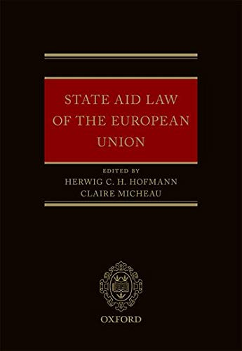 9780198727460: State Aid Law of the European Union