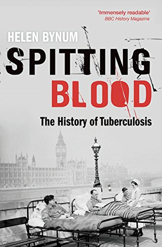 9780198727514: Spitting Blood: The history of tuberculosis