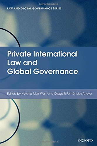 9780198727620: Private International Law and Global Governance