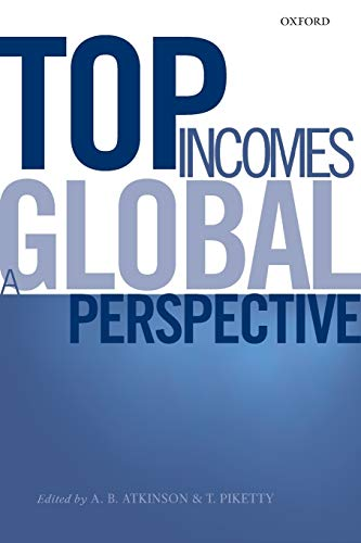9780198727743: Top Incomes: A Global Perspective
