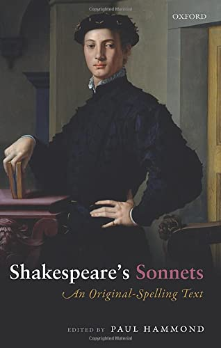 9780198728016: Shakespeare's Sonnets: An Original-Spelling Text