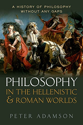 9780198728023: Philosophy in the Hellenistic and Roman Worlds: A History of Philosophy without any gaps, Volume 2