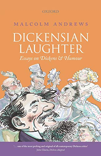 9780198728047: Dickensian Laughter: Essays on Dickens and Humour