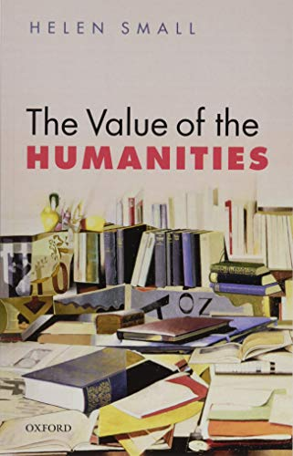 9780198728054: The Value of the Humanities