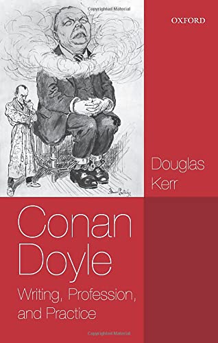 9780198728078: Conan Doyle: Writing, Profession, and Practice