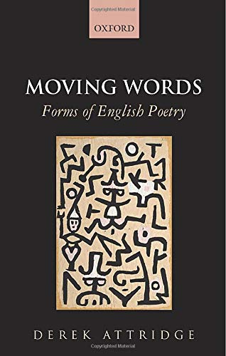 9780198728115: Moving Words: Forms of English Poetry
