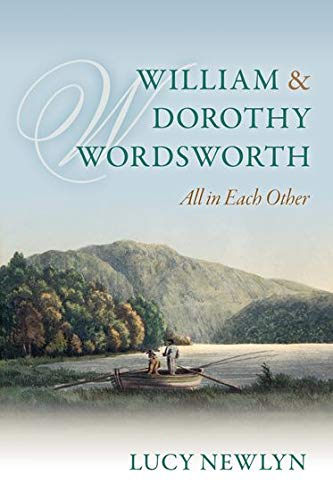 9780198728146: William and Dorothy Wordsworth: 'All in each other'