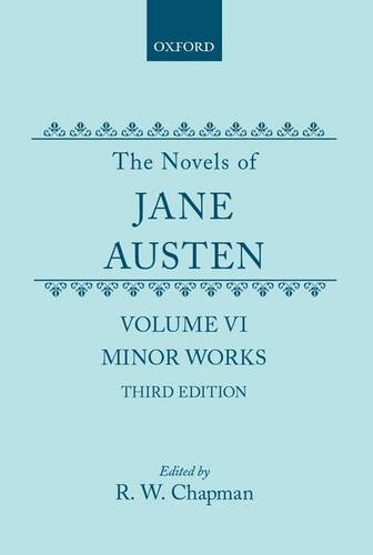 The Novels of Jane Austen: Volume VI,: Austen, Jane; Chapman,