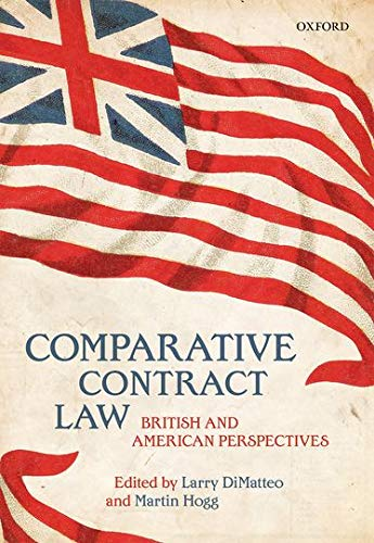 9780198728733: Comparative Contract Law: British and American Perspectives