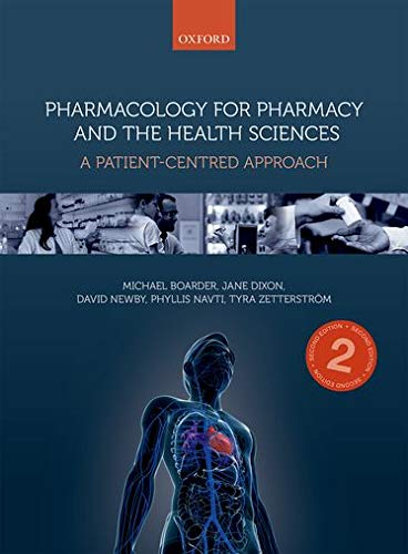 9780198728832: Pharmacology for Pharmacy and the Health Sciences: A patient-centred approach