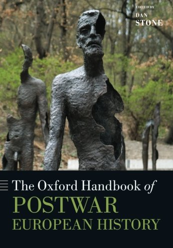 9780198729174: The Oxford Handbook of Postwar European History
