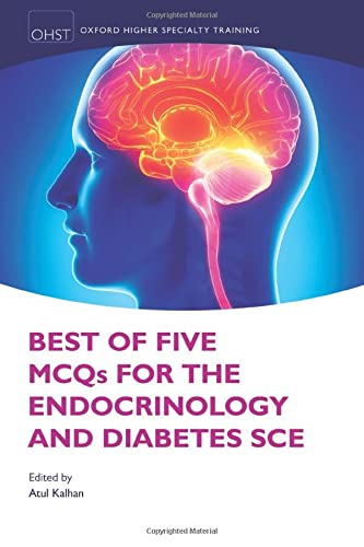 9780198729334: Best of Five MCQs for the Endocrinology and Diabetes SCE (|c OXSTHR |t Oxford Higher Specialty Training)