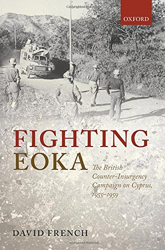 9780198729341: Fighting EOKA: The British Counter-Insurgency Campaign on Cyprus, 1955-1959