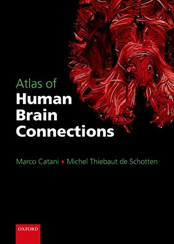 9780198729372: Atlas of Human Brain Connections