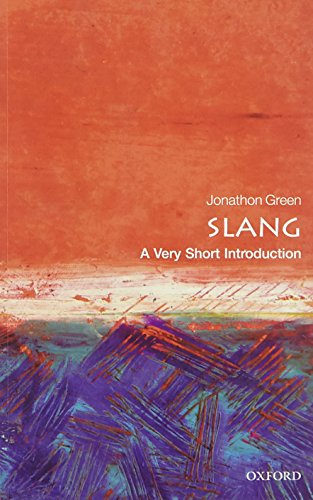 9780198729532: Slang: A Very Short Introduction (Very Short Introductions)