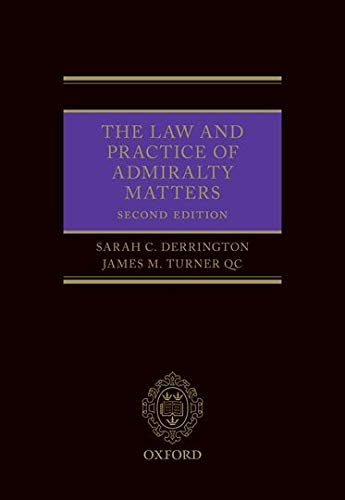 The Law and Practice of Admiralty Matters: Sarah Derrington