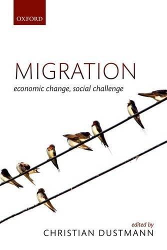 9780198729624: Migration: Economic Change, Social Challenge
