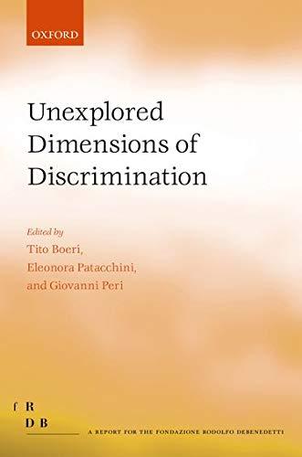 9780198729853: Unexplored Dimensions of Discrimination (Fondazione Rodolfo Debendetti Reports)