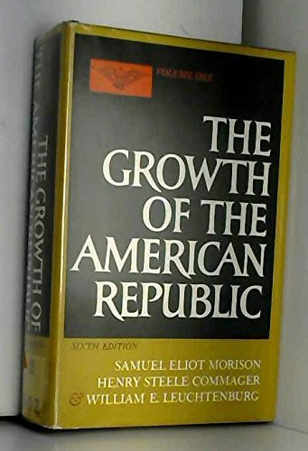 9780198730057: The Growth of the American Republic