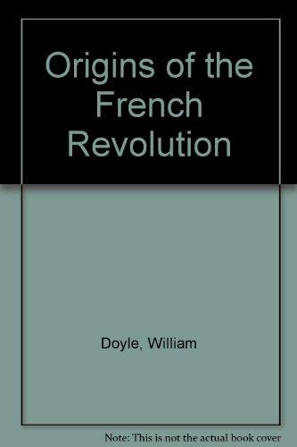 9780198730200: Origins of the French Revolution