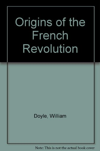 9780198730200: Origins of the French Revolution