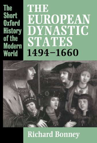 THE EUROPEAN DYNASTIC STATES 1494-1660.