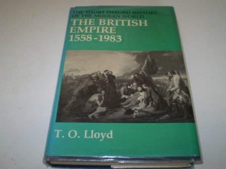 9780198730248: British Empire, 1558-1983 (Short Oxford History of the Modern World)