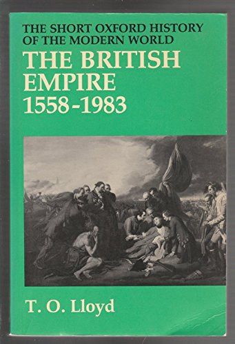 9780198730255: The British Empire, 1558-1983 (Short Oxford History of the Modern World)