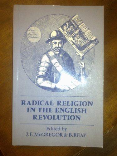 Radical Religion in the English Revolution