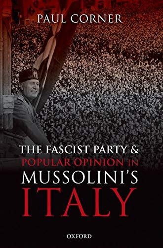 9780198730699: The Fascist Party and Popular Opinion in Mussolini's Italy