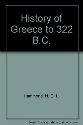 9780198730965: History of Greece to 322 B.C.
