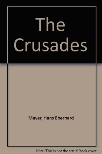 9780198730989: The Crusades