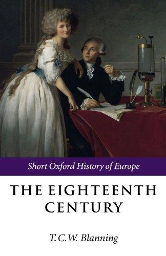 9780198731207: The Eighteenth Century: Europe 1688-1815 (Short Oxford History of Europe)