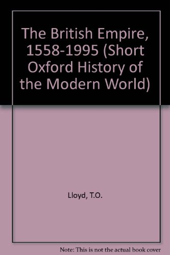 9780198731344: The British Empire 1558-1995 (Short Oxford History of the Modern World)