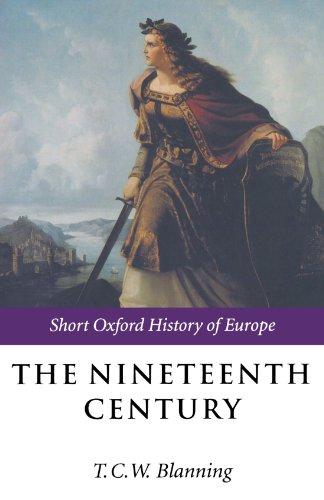 The Nineteenth Century: Europe 1789-1914 (Short Oxford